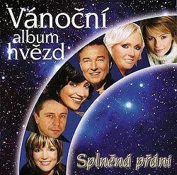 Various - Vánoční album hvězd: Splněná přání CD