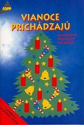 Vianoce prichádzajú