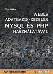 Webes adatbázis-kezelés MySQL és PHP használatával