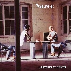 Yazoo - Upstairs At Erics (Remastered) CD
