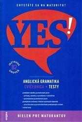 YES! Anglická gramatika - cvičebnica + testy