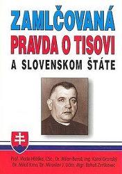 Zamlčovaná pravda o Tisovi a Slovenskom štáte