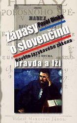 Zapasy o slovenčinu pravda a lži