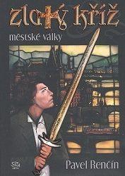 Zlatý kříž Městské války