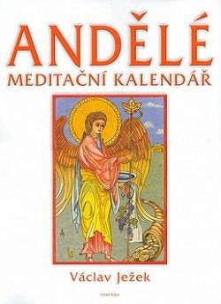 Andělé meditační kalendář 2005 - nástěnný kalendář