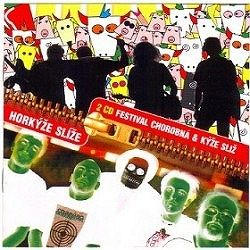Horkýže slíže - Festival chorobná/Kýže sliz 2CD