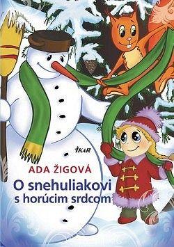O snehuliakovi s horúcim srdcom