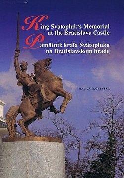 Pamätník kráľa Svätopluka na Bratislavskom hrade