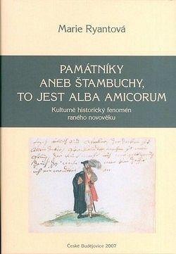 Památníky aneb štabuchy, to jest alba amicorum