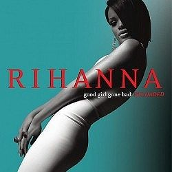 Rihanna - Good Girl Gone Bad: Reloaded CD